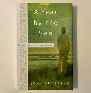 A YEAR BY THE SEA. THOUGHTS OF AN UNFINISHED WOMAN