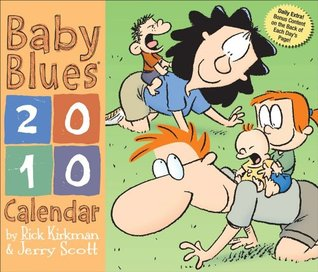Baby Blues: 2010 Day-to-Day Calendar