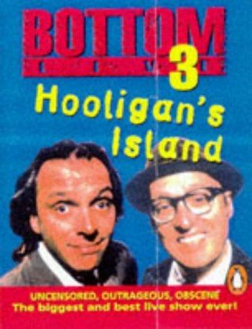 Bottom Live 3: Hooligan's Island: Hooligan's Island No.3