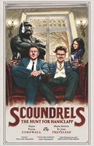 Scoundrels: The Hunt for Hansclapp (Scoundrels #2)