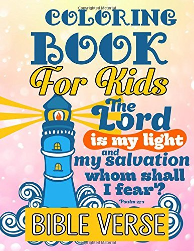 Bible Verse Coloring Book For Kids: A Christian Coloring Book: Inspirational Bible Verse Quotes to Doodle and Colour: Motivational Activity Books for Kids, Boys, Girls, Teens & Adult