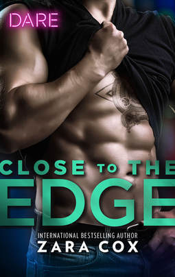 Close to the Edge (Zara Cox)