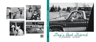 Lee Friedlander Dog's Best Friend, A Pet Project