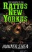 Rattus New Yorkus (One Size Eats All #2) by Hunter Shea