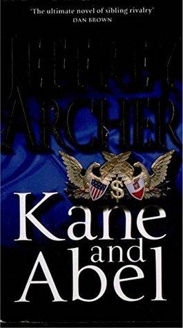 Jeffrey Archer - Kane And Abel