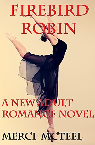 Firebird Robin: A YA Romance Novel