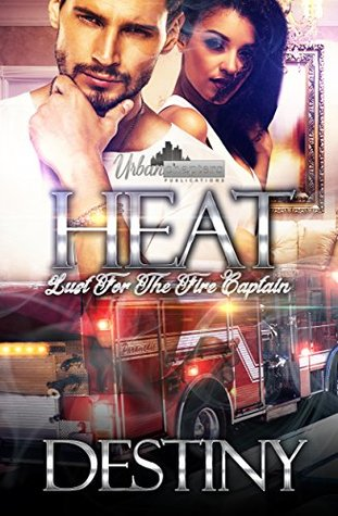 Heat: Lust For The Fire Captain