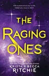 The Raging Ones (The Raging Ones, #1)