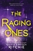 The Raging Ones by Krista Ritchie