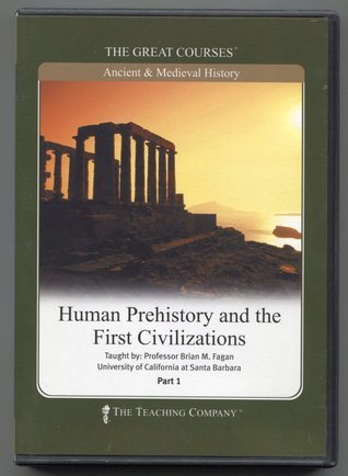 Human prehistory and the first civilizations by brian m fagan fandeluxe Images