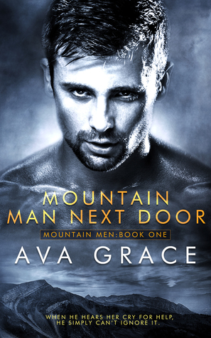 Mountain Man Next Door (Mountain Men, #1)