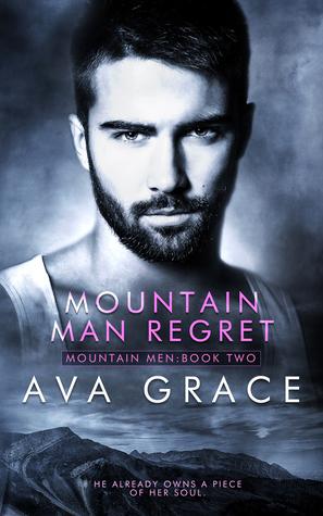 Mountain Man Regret (Mountain Men #2)