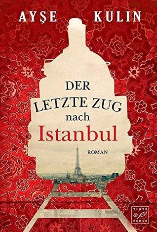 Der letzte Zug nach Istanbul