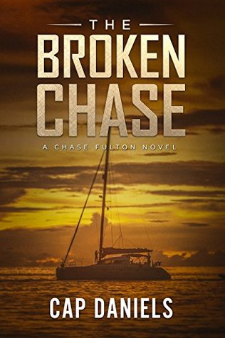 The Broken Chase (Chase Fulton #2)