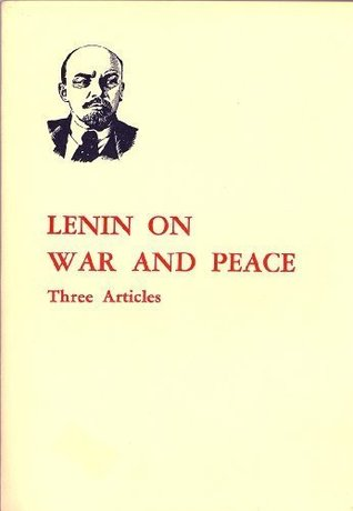 On War and Peace: Three Articles