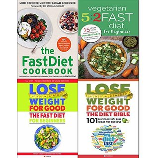 Fastdiet cookbook, vegetarian 5 2 fast diet, lose weight for good fast diet and diet bible 4 books collection set