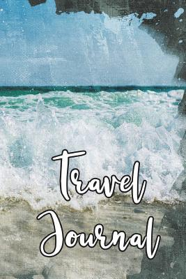 Travel Journal: 6x9, Trip Planner, Vacation Journal, Travel Notebook, Lined Pages, Diary, Guided Journal, Adventures, Dreams, Wishes, Waves, Dark Green
