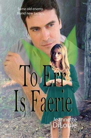 To Err Is Faerie (Faerietales, #2)