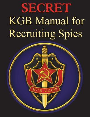 Secret KGB Manual for Recruitment of Spies
