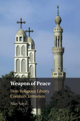 Weapon of Peace: How Religious Liberty Combats Terrorism