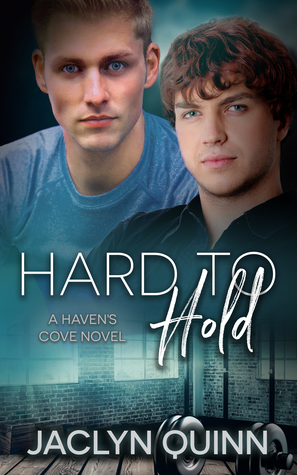 Hard to Hold by Jaclyn Quinn