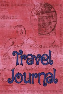 Travel Journal: 6x9, Trip Planner, Vacation Journal, Travel Notebook, Lined Pages, Diary, Guided Journal, Adventures, Dreams, Wishes, Postcard, Red