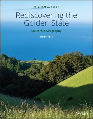 Rediscovering the Golden State: California Geography