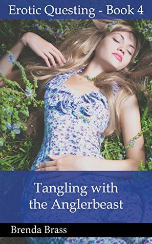 Tangling with the Anglerbeast (Erotic Questing Book 4)