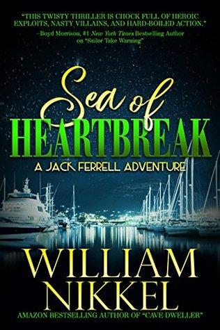 Sea of Heartbreak (Jack Ferrell Adventures Book 8)