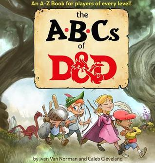 The cover of Ivan Van Norman and Caleb Cleveland's The ABCs of D&D