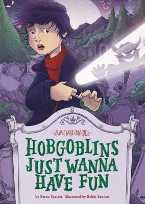 Hobgoblins Just Wanna Have Fun: Book 8