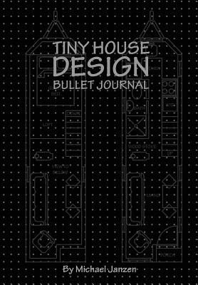 Tiny House Design Bullet Journal: Small Bullet Journal in Black