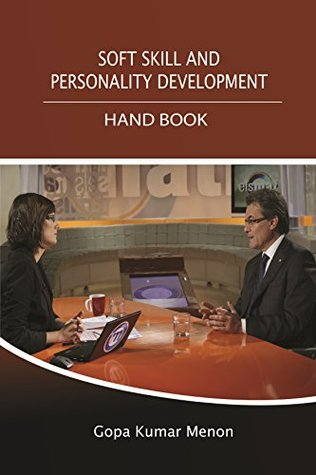SOFT SKILL AND PERSONALITY: HAND BOOK