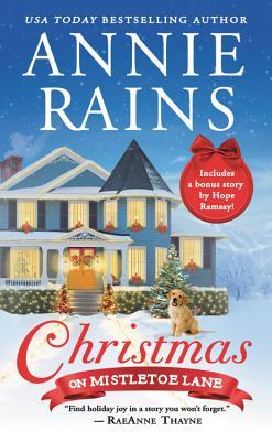 Christmas on Mistletoe Lane by Annie Raines