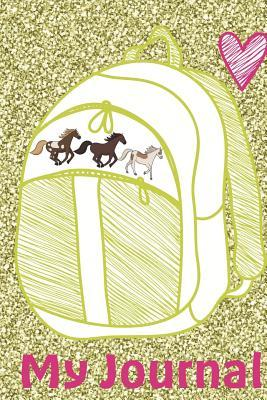 My Journal: Back to School Backpack Heart Horses Design Notebook to Write in for Girls, Wide Ruled Blank Lined Journal 6x9 Inches 120 Pages