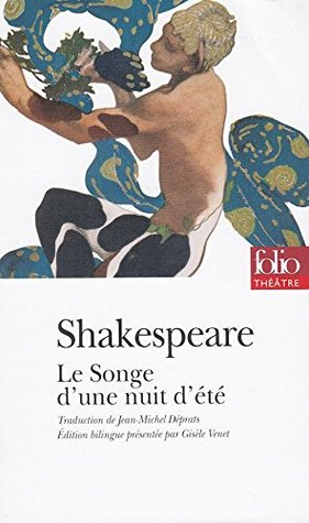 Le songe d'une nuit d'ete, Shakespeare - Prepas scientifiques 2018-2019 - edition prescrite
