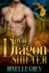 Loyal Dragon Shifter (Return of the Dragons, #0.5)