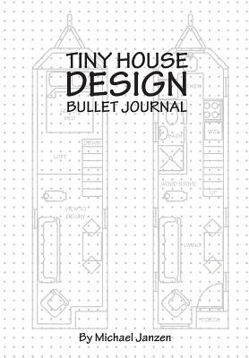 Tiny House Design Bullet Journal: Small Bullet Journal in White