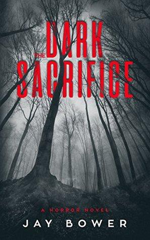 The Dark Sacrifice: A Horror Novel