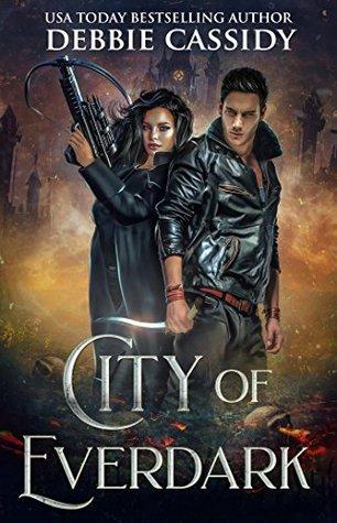 City of Everdark (Chronicles of Arcana #3)