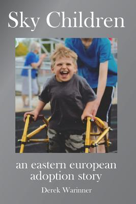 Sky Children - An Eastern European Adoption Story