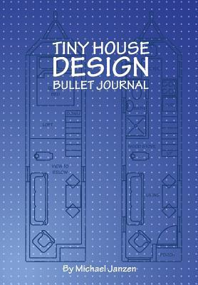 Tiny House Design Bullet Journal: Small Bullet Journal in Blue