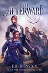 The Afterward by E.K. Johnston