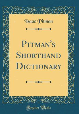 Pitman's Shorthand Dictionary
