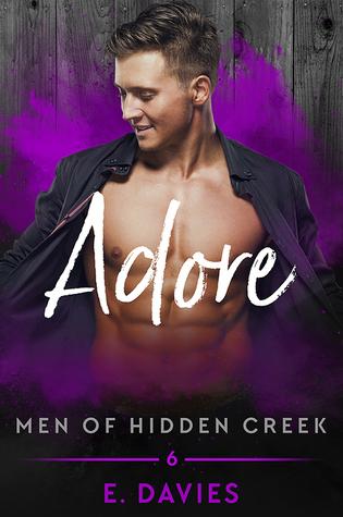Adore (Men of Hidden Creek, #6)