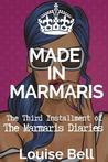 Made in Marmaris: The Marmaris Diaries (Book 3 in the Series)