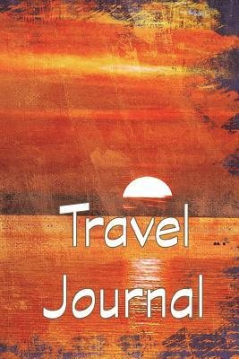 Travel Journal: 6x9, Trip Planner, Vacation Journal, Travel Notebook, Lined Pages, Diary, Guided Journal, Adventures, Dreams, Wishes, Water Sunset, Purple