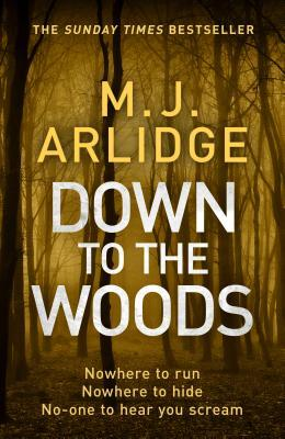 Down to the Woods (Helen Grace #8)