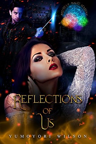 Reflections of Us (Brighten Magic Academy #3)