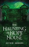 The Haunting of Hope House